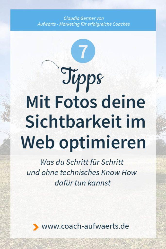 7 Tipps: Mit Fotos im Internet besser sichtbar werden.