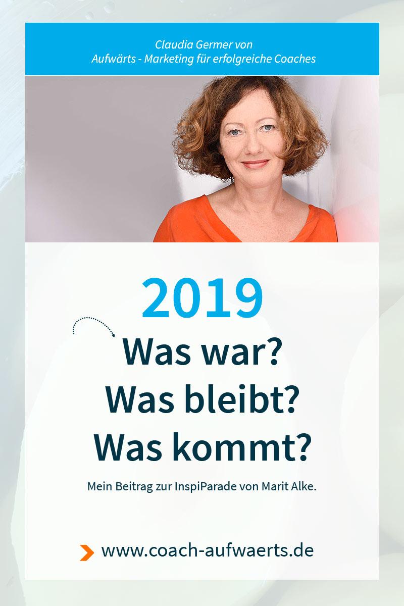 Was war? Was kommt? Was geht? 2018 / 2019 - Mein Beitrag zum Jahresrückblick mit Ausschau zur InspiParade von Marit Alke.